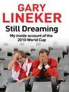 Still Dreaming (eBook): My Inside Account of the 2010 World Cup